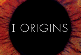 I-Origins Review - Stunning, a Eye-Catching Sci-Fi Winner
